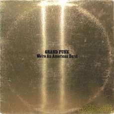 グランド・ファンク「ウィーアー・アン・アメリカン・バンド」|EMI(輸入 米)