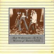 リック・ウェイクマン「ヘンリー八世の六人の妻」|キングレコード(A&M)
