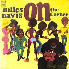 マイルス・ディヴィス/ON THE CORNER