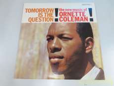 オーネットコールマン「Tomorrow Is The Que|Contemporary