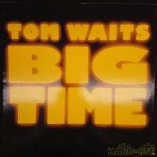 TOM WAITS/BIG TIME|Island Records