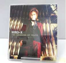 HIRO-X THE MEANING OF TRUTH|KING RECORD