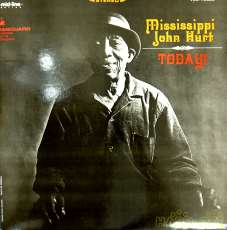 Mississippi John Hurt ‎「Today!|VANGUARD