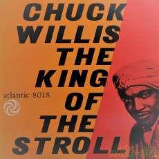チャック・ウィリス 「キング・オブ・ストロール」|アトランティック/ワーナー・パイオニア