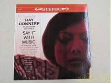 RAY CONNIFF/SAY IT WITH MUSIC|COLUMBIA Records