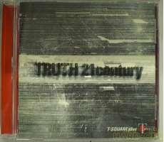 Truth 21 Century/T-SQUARE Plus|ヴィレッジレコード