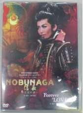 NOBUNAGA/Forever Love!!|宝塚クリエイティブアーツ