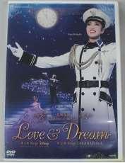 Love&Dream|宝塚クリエイティブアーツ